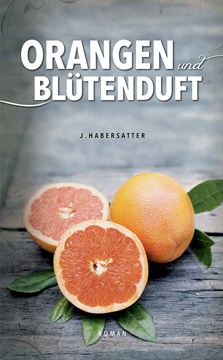 coverdesign_roman_buch_orangen_bluetenduft
